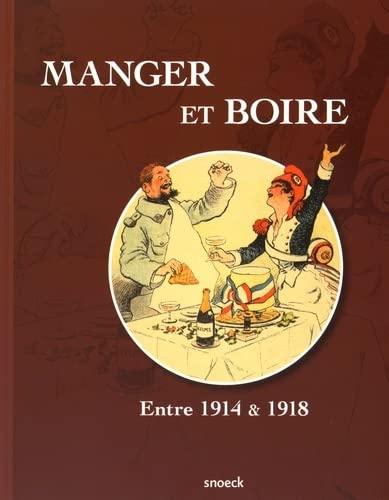 9789461612786: Manger et boire : Entre 1914 & 1918