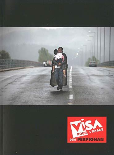 9789461612991: Visa pour l'image: Perpignan 2016