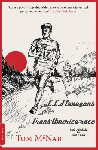 9789461642837: C.C. Flanagans Trans America race: roman