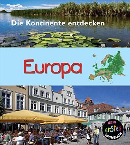 9789461754967: Europa: Mein erstes sachbuch (Die Kontinente Entdecken)