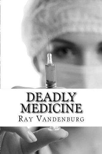 Deadly Medicine: A Murder Mystery in Naples, Florida (A Detective Kappakas Mystery Novel) (Volume 1...