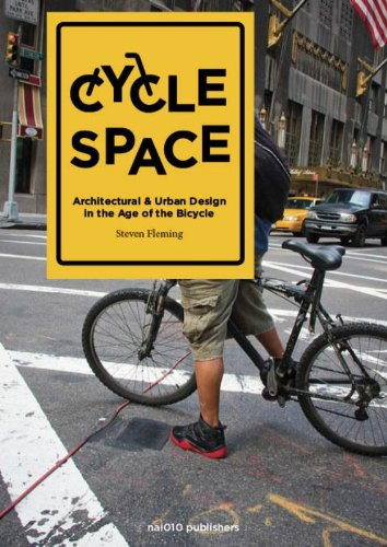 9789462080041: Cycle Space: Architecture and Urban Design in the Age of the Bicycle