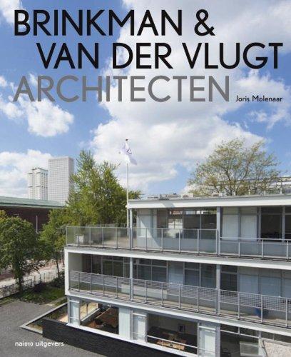 Brinkman & Van Der Vlugt: Architects: Joris Molenaar