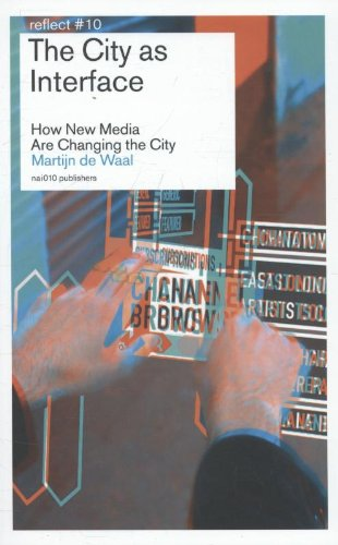 9789462080508: The city as interface: how digital media are changing the city (Reflect)
