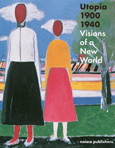 Utopia 1900-1940: Visions of a New World: Judit Bozsan; Gregor