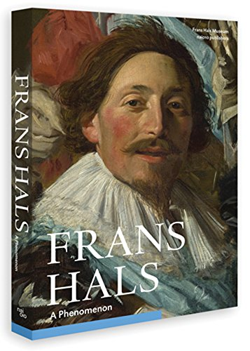 9789462081680: Frans Hals: A Phenomenon