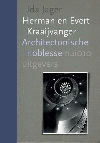 9789462082366: Evert en Herman Kraaijvanger: architectonische noblesse