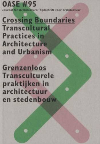 Oase 95: Crossing Boundaries: Transcultural Practices in Architecture and Urbanism (Paperback)