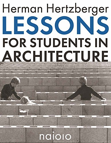 9789462083196: Herman Hertzberger: Lessons for Students in Architecture