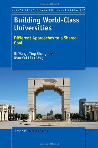 9789462090323: Building World-Class Universities: Different Approaches to a Shared Goal