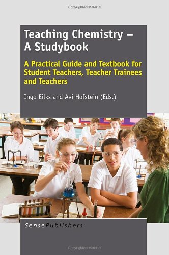 9789462091382: Teaching Chemistry - A Studybook: A Practical Guide and Textbook for Student Teachers, Teacher Trainees and Teachers