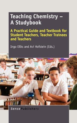 9789462091399: Teaching Chemistry - A Studybook: A Practical Guide and Textbook for Student Teachers, Teacher Trainees and Teachers
