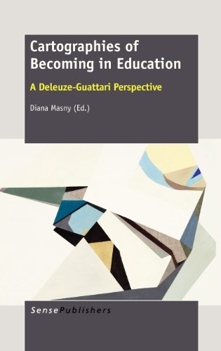 9789462091696: Cartographies of Becoming in Education: A Deleuze-Guattari Perspective