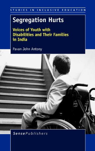 9789462091788: Segregation Hurts: Voices of Youth with Disabilities and Their Families in India