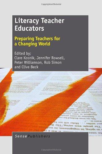 9789462091986: Literacy Teacher Educators: Preparing Teachers for a Changing World