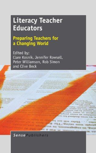 9789462091993: Literacy Teacher Educators: Preparing Teachers for a Changing World