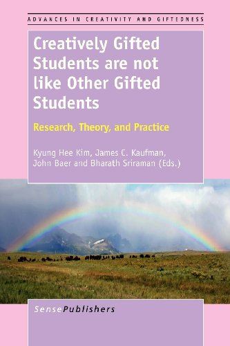 9789462092341: Creatively Gifted Students are not like Other Gifted Students: Research, Theory, and Practice