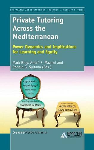9789462092365: Private Tutoring Across the Mediterranean: Power Dynamics and Implications for Learning and Equity