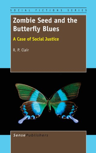 9789462093072: Zombie Seed and the Butterfly Blues: A Case of Social Justice