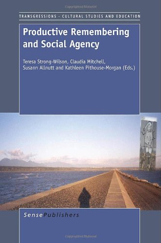 9789462093454: Productive Remembering and Social Agency (Transgressions: Cultural Studies and Education)