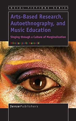 9789462095144: Arts-Based Research, Autoethnography, and Music Education: Singing Through a Culture of Marginalization
