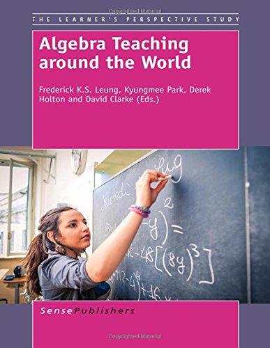 9789462097063: Algebra Teaching Around the World (Learner's Perspective Study)