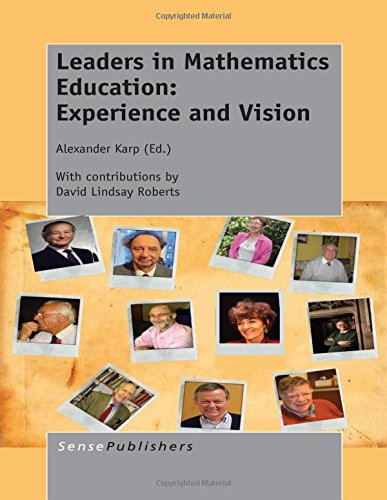 9789462097186: Leaders in Mathematics Education: Experience and Vision