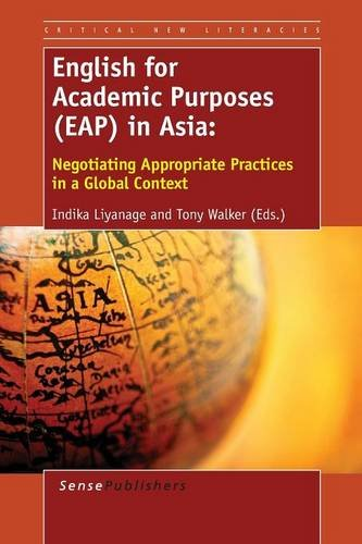 English for Academic Purposes (EAP) in Asia: Edited by Indika