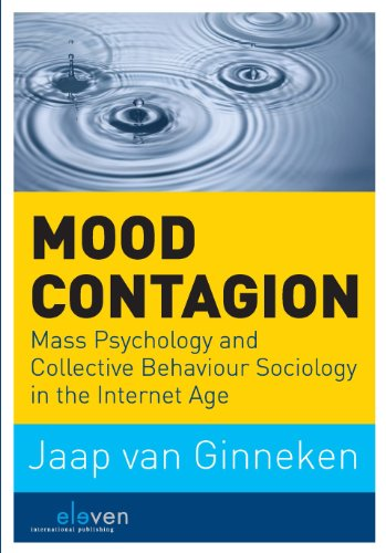 9789462120082: Mood Contagion: Mass Psychology and Collective Behaviour Sociology in the Internet Age