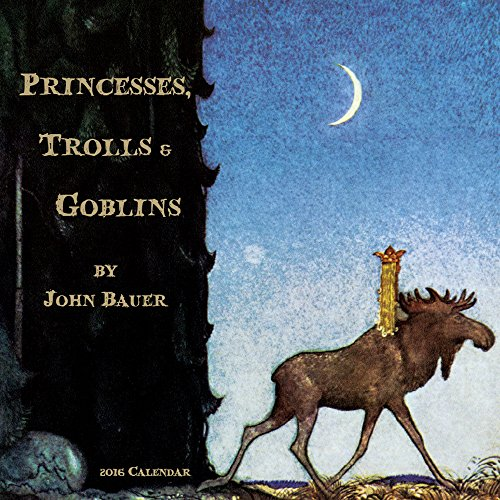 9789462234901: John Bauer Princesses, Trolls & Goblins Calendario para pared 2016