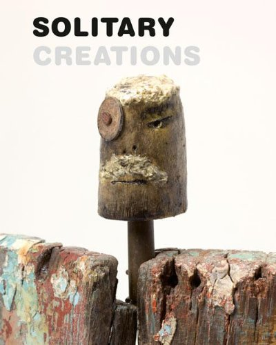 Solitary Creations - 51 Artists Out of the Stadshof Collection (Hardback): Frans Smolders