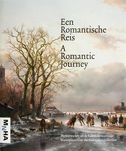A Romantic Journey - Masterpieces From The Rademakers Collection