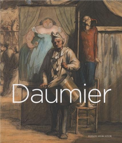 9789462300170: Daumier : Visions de Paris. Exposition au Royal Academy of Arts, Londres, 26 octobre 2013-26 janvier 2014