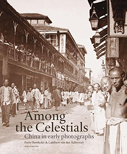9789462300224: Among the Celestials: China in early photographs