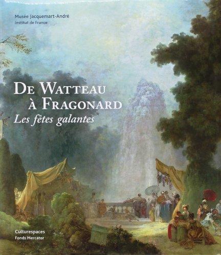 9789462300453: De Watteau à Fragonard. Les Fêtes Galantes
