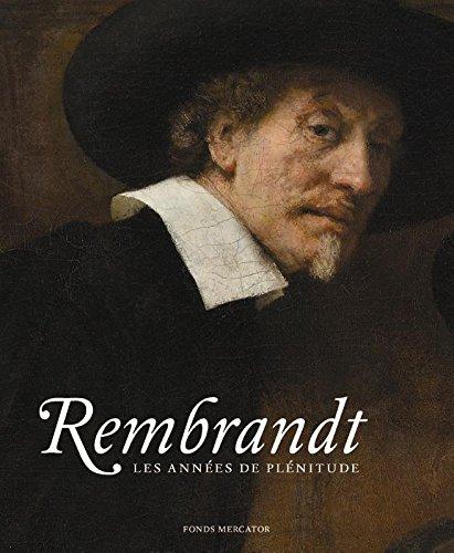 9789462300538: Rembrandt : Les années de plénitude