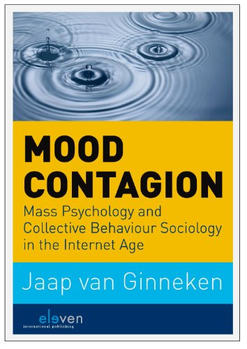9789462360853: Mood Contagion: Mass Psychology and Collective Behaviour Sociology in the Internet Age