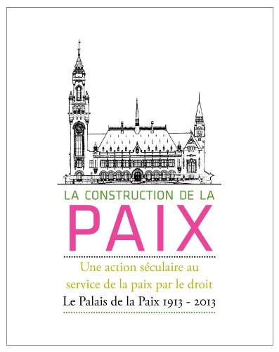 La Construction de la Paix - Une: Johan Joor and