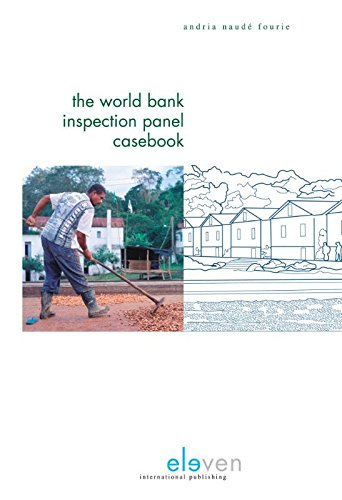 The World Bank Inspection Panel Casebook: Fourie, Andria Naud