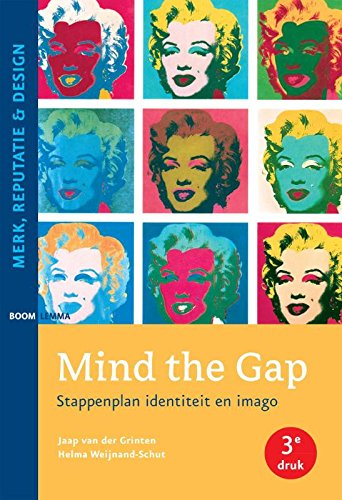 9789462364219: Mind the gap: stappenplan identiteit en imago (Merk, reputatie & design)