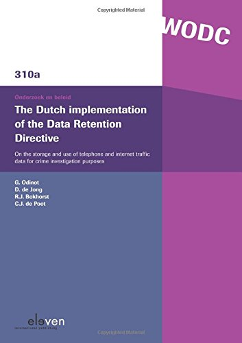 The Dutch Implementation of the Data Retention: G. Odinot, D.