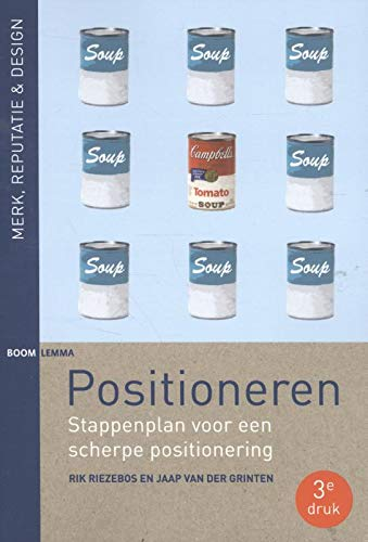 9789462364899: Positioneren: stappenplan voor een scherpe positionering (Merk, reputatie & design)