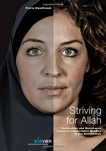 9789462364936: Striving for Allah: Purification and Resistance among Fundamentalist Muslims in the Netherlands