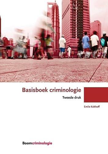 9789462365650: Basisboek criminologie (Boom studieboeken criminologie)