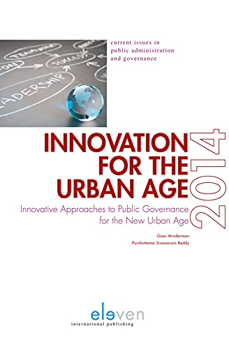 9789462366114: Innovation for the Urban Age: Innovative Approaches to Public Governance for the New Urban Age (The Winelands Papers)