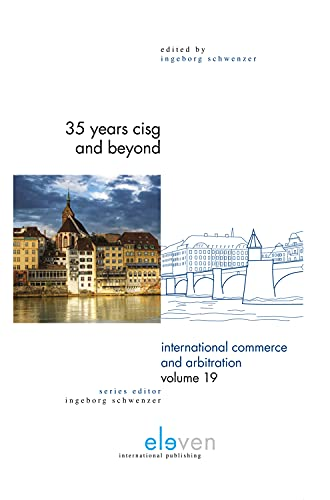 9789462366244: 35 Years CISG and Beyond (International Commerce and Arbitration)