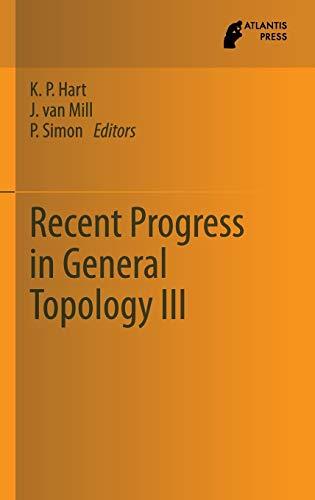 9789462390232: Recent Progress in General Topology III