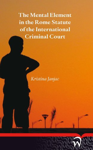 9789462400399: The mental element in the Rome statute of the international criminal court