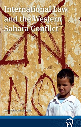 International Law and the Western Sahara Conflict: Soroeta Liceras, Juan