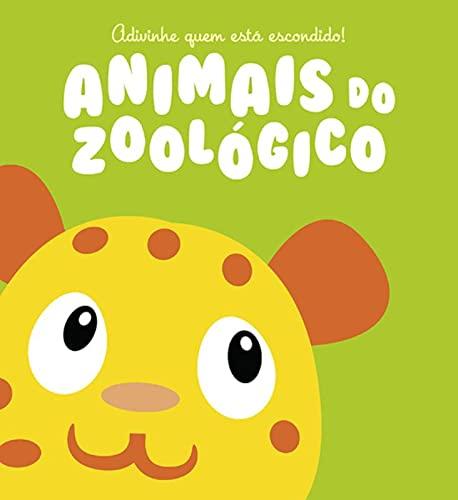 9789462447516: Animais do Zoológico. Adivinhe Quem Está Escondido (Em Portuguese do Brasil)